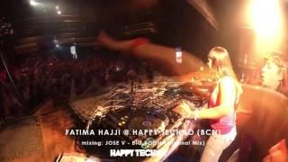 Fatima Hajji @ City Hall / Happy Techno (Bcn) 19/09/2015 - Mixing JOSE V - BIG BOOM (Original Mix)