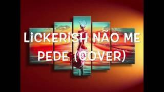 C4 Pedro - Não Me Pede Cover (Lickerish)