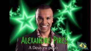 Alexandre Pires - A Deus eu peço
