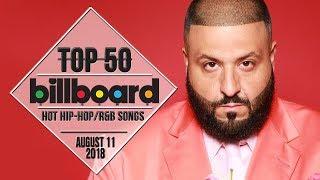 Top 50 • US Hip-Hop/R&B Songs • August 11, 2018 | Billboard-Charts width=
