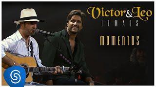 Victor & Leo - Momentos (Irmãos) [Vídeo Oficial]