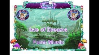 Farmville Farm Theme Music - Isle of Dreams