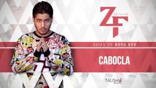 CABOCLA (GUIA DVD ZÉ FELIPE 2017)