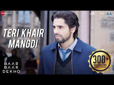 Teri Khair Mangdi Lyrics - Baar Baar Dekho | Bilal Saeed