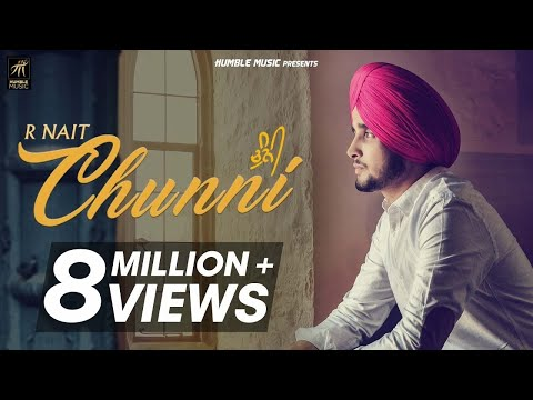 CHUNNI LYRICS - R Nait | Punjabi Song 2018