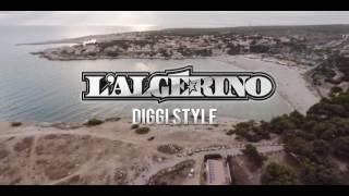 L'Algérino   Diggi Style Clip Officiel