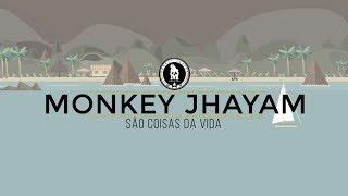 Monkey Jhayam - São Coisas da Vida (Prod. Léo Grijó) 2017