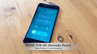 Done For Me Ringtone - Charlie Puth feat. Kehlani Marimba Remix Ringtone - iPhone & Android Download