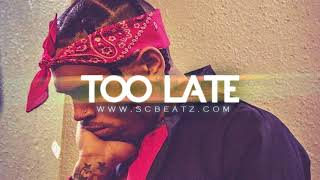"""Too Late"" NEW RNB / TRAPSOUL TYPE BEAT 2018 Chris Brown / 6lack / T-Pain [FREE DOWNLOAD]"