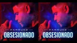 Farruko - Obsesionado ( audio)