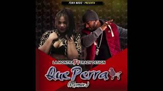 La Montra - Que Perra ft. Crazy Design (Remix) [Official Audio]