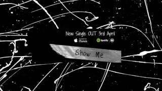 Show Me (Audio)