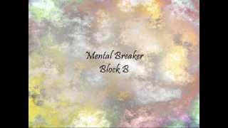 Block B - Mental Breaker [Han & Eng]