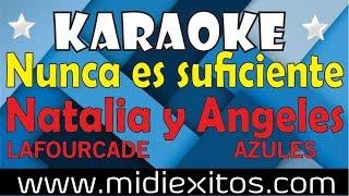 Nunca es suficiente - Natalia Lafourcade ft. Los Angeles azules Karaoke [HD] y Midi