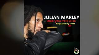 """Julian Marley - Are You The One Love... Bless!"