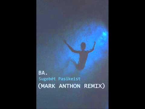 ba-sugebet-pasikeist-mark-anthon-remix-vardasmarius