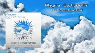 Playme - Euphoric Air (Bart Panco Piano Mix) [OUT NOW!]