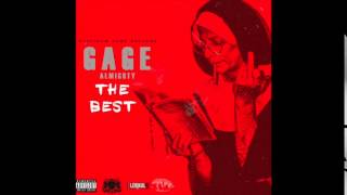"Gage Almighty ""The Best"""