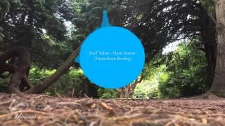 Josef Salvat - Open Season (Deniz Koyu Bootleg)