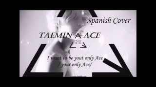 (Spanish/Español Cover) TAEMIN (태민) – Ace by Airam