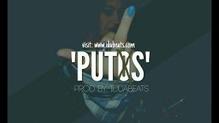 """Putos"" - Hip Hop instrumental Maleanteo(aprod By:IduBeats)"