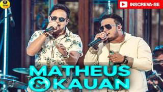 MATHEUS & KAUAN - Meu Segredo - REPERTÓRIO NOVO - 2K17