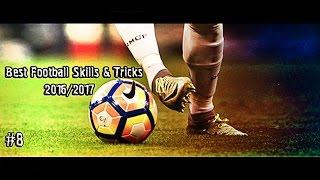 Best Football Skills & Tricks 2016/2017 | 1080i | #8