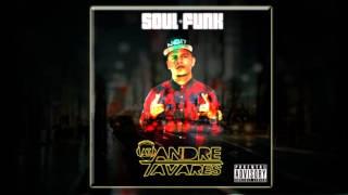 André Tavares - Quando O Dj Mandar Feat. Neblina, Magrinho & Maneirinho (Áudio CD)