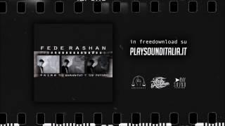 Fede Rashan - Non Lo Sei! feat. Stoma Emsi [Prod. Yazee]
