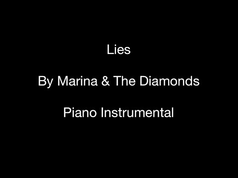 Lies By Marina And The Diamonds Piano Instrumental Chords Chordify