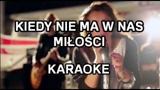 Łzy - Kiedy nie ma w nas miłości [karaoke/instrumental] - Polinstrumentalista