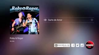 Roby e Roger - Surto de Amor  (álbum Ao Vivo) Oficial