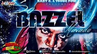 Mavado - So Bazzel ▶Baby G & Young Pow Prod ▶Dancehall 2016