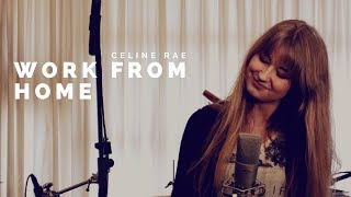Fifth Harmony - Work from Home ft. Ty Dolla $ign (Cover by Celine Rae & Mike Attinger) + lyrics