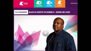 Robin S - Show Me Love (Black&White Remix)