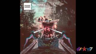Bad Royale feat. Hashim - No Behavior