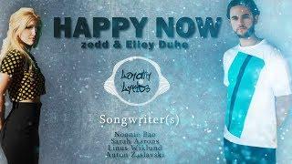Happy Now - Zedd and Elley Duhé - Lyrics (English Song)