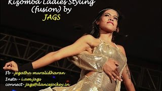 Kizomba Fusion Ladies Styling by JAGS with Tarraxinha Musicality