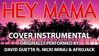 Hey Mama (Cover Instrumental) [In the Style of David Guetta ft. Nicki Minaj & Afrojack]