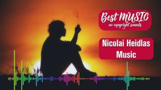 [No Copyright Music] Someways - Nicolai Heidlas Music | BEST MUSIC |