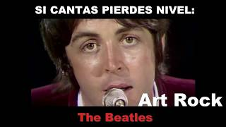 Si cantas pierdes nivel: The Beatles