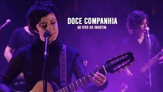 Fernanda Takai - Doce companhia (Ao Vivo)