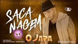 MC JAPA•SACANAGEM• MÚSICA NOVA 2017
