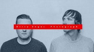 Dirty Vegas - Photograph (Album Teaser)