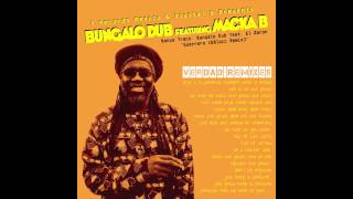 BUNGALO DUB feat MACKA B VERDAD (ROOMMATE remix)