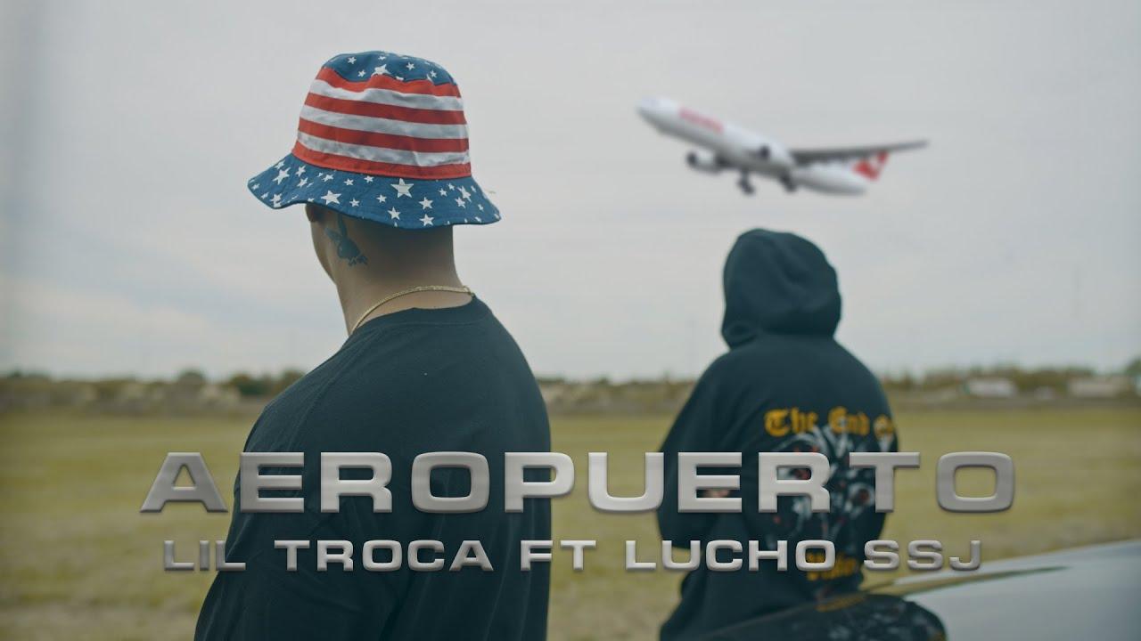 Aeropuerto - Lil Troca x Lucho SSJ