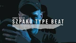 [FREE] Szpaku Type Beat | Free Type Beat I Rap/Trap Instrumental