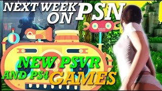 New upcoming PSVR and Ps4 games | Next week on PSN
