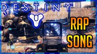 DESTINY RAP SONG! - Destiny Gameplay (1080p HD)