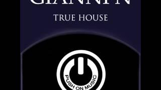 Gianni N - True House(Original Mix)